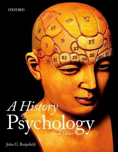 History of Psychology, by Benjafield, 4th Edition 9780199007929