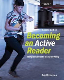 Becoming an Active Reader A Complete Resource for Reading and Writing, Second Edition 9780199019069