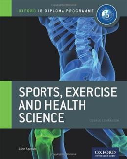 IB Diploma Sports, Exercise and Health, by Sproule 9780199129690