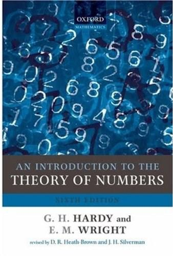 Introduction to the Theory of Numbers, by Hardy, 6th Edition 9780199219858