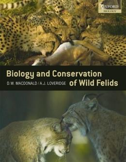The Biology and Conservation of Wild Felids 1 9780199234455
