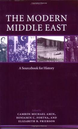 Modern Middle East: A Sourcebook for History, by Amin 9780199236312