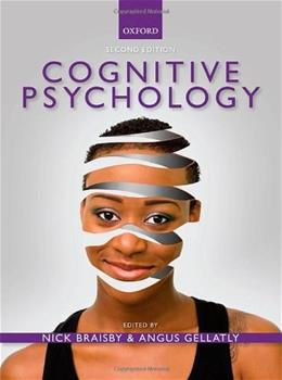Cognitive Psychology, by Braisby, 2nd Edition 9780199236992