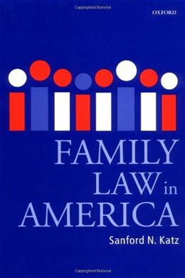 Family Law in America, by Katz 9780199264346