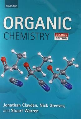 Organic Chemistry, by Clayden, 2nd Edition 9780199270293