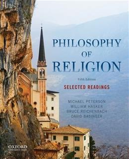 Philosophy of Religion: Selected Readings, by Peterson, 5th Edition 9780199303441