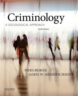 Criminology: A Sociological Approach 6 9780199334643