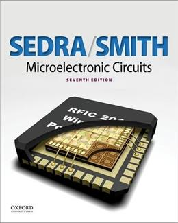 Microelectronic Circuits, by Sedra, 7th Edition 9780199339136