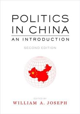 Politics in China: An Introduction, by Josephm, 2nd Edition 9780199339426