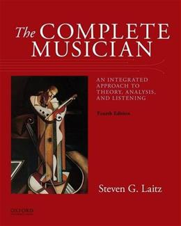 Complete Musician: An Integrated Approach to Theory, Analysis, and Listening, by Laitz, 4th Edition 4 w/CD 9780199347094