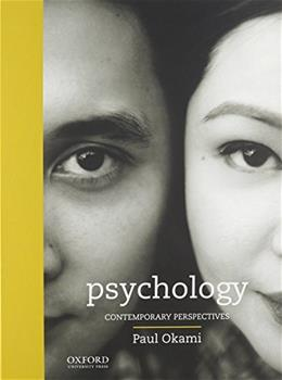 Psychology: Contemporary Perspectives, by Okami 9780199350681
