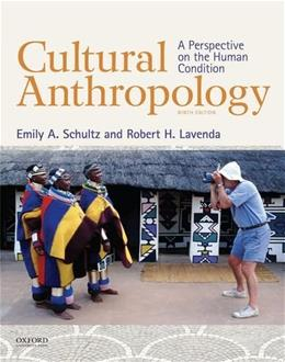 Cultural Anthropology: A Perspective on the Human Condition 9 9780199350841