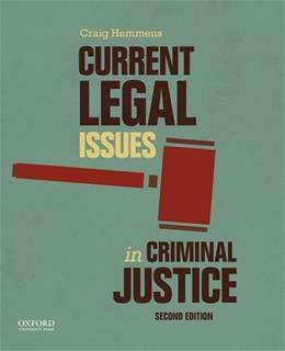 Current Legal Issues in Criminal Justice: Readings, by Hemmens, 2nd Edition 9780199355334