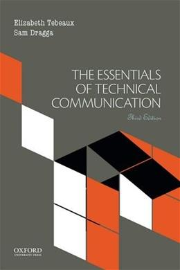 The Essentials of Technical Communication 3 9780199379996