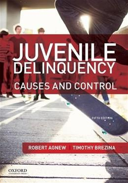 Juvenile Delinquency: Causes and Control 5 9780199388462