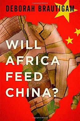 Will Africa Feed China? 9780199396856