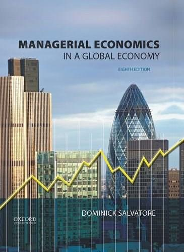 Managerial Economics in a Global Economy 8 9780199397129