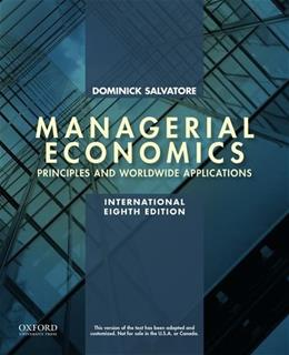 Managerial Economics in a Global Economy, by Salvatore, 8th Edition 9780199397150
