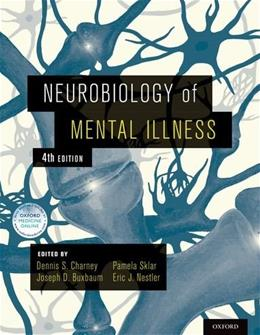 Neurobiology of Mental Illness, by Charney, 4th Edition 9780199398461
