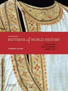 Patterns of World History, by Von Sivers, 2nd Combined Volume 9780199399611