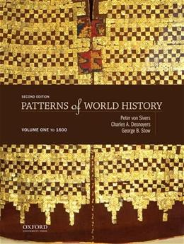 Patterns of World History: Volume One: To 1600 2nd edition 9780199399628