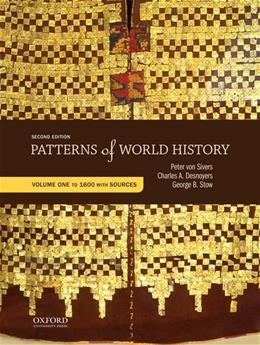 Patterns of World History: Volume One: To 1600 with Sources 2 9780199399796
