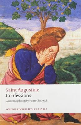 Confessions, by Augustine 9780199537822