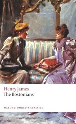 The Bostonians (Oxford Worlds Classics) 9780199539147