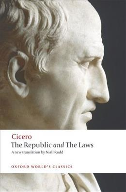 Republic and The Laws, by Cicero 9780199540112