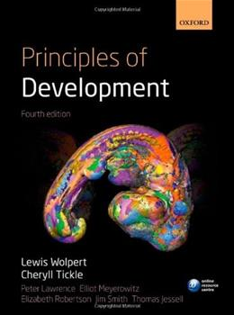 Principles of Development, by Wolpert, 4th Edition 9780199549078