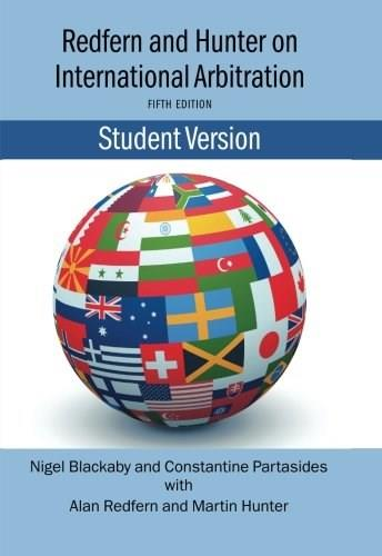 Redfern and Hunter on International Arbitration, by Blackaby, 5th Edition 9780199557196