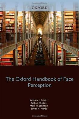 Oxford Handbook of Face Perception, by Calder 9780199559053