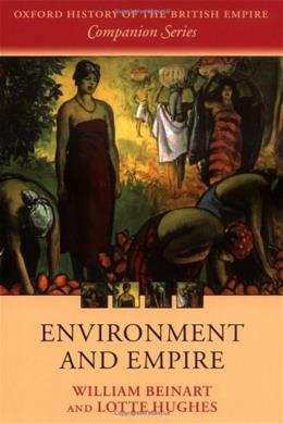 Environment and Empire, by Beinart 9780199562510