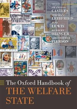 Oxford Handbook of the Welfare State, by Castles 9780199579396