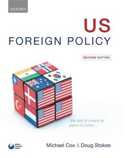 U.S. Foreign Policy, by Cox, 2nd Edition 9780199585816
