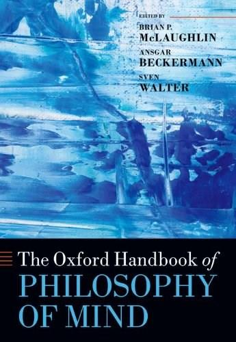 Oxford Handbook of Philosophy of Mind, by McLaughlin 9780199596317