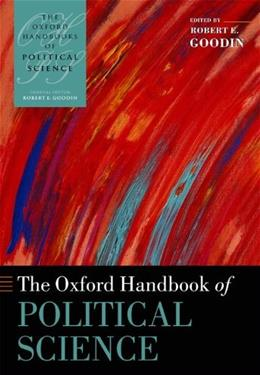 Oxford Handbook of Political Science, by Goodin 9780199604456