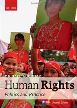 Human Rights: Politics and Practice, by Goodhart, 2nd Edition 9780199608287