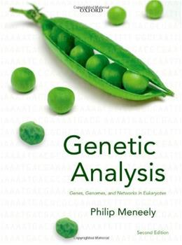 Genetic Analysis: Genes, Genomes, and Networks in Eukaryotes, by Meneely, 2nd Edition 9780199651818