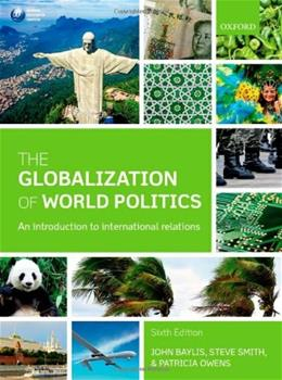 The Globalization of World Politics: An Introduction to International Relations 6 9780199656172