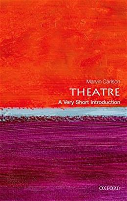 Theatre: A Very Short Introduction (Very Short Introductions) New Upd 9780199669820