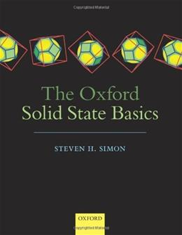 The Oxford Solid State Basics 1 9780199680771