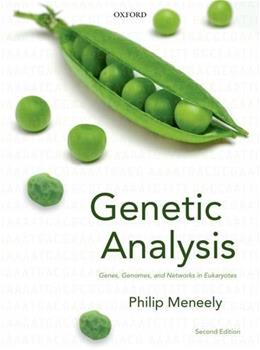 Genetic Analysis: Genes, Genomes, and Networks in Eukaryotes, by Meneely, 2nd Edition 9780199681266