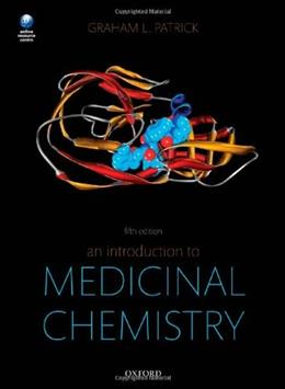 Introduction to Medicinal Chemistry, by Patrick, 5th Edition 9780199697397