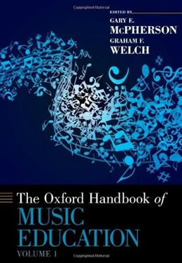 Oxford Handbook of Music Education, by Welch, Volume 1 9780199730810