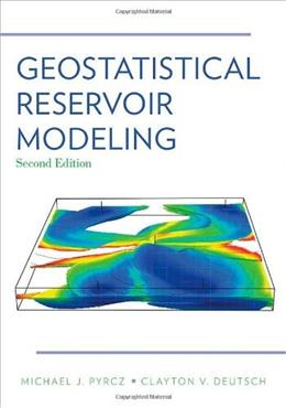 Geostatistical Reservoir Modeling, by Pyrcz, 2nd Edition, 9780199731442
