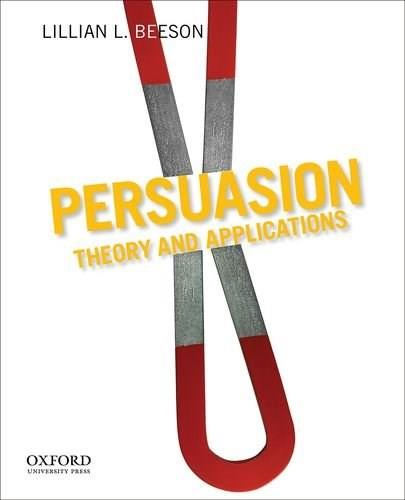 Persuasion: Theory and Applications, by Beeson 9780199732357