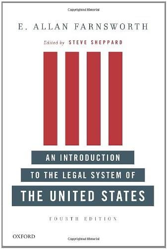 An Introduction to the Legal System of the United States, Fourth Edition 4 9780199733101