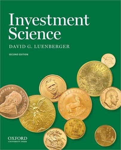 Investment Science, by Luenberger, 2nd Edition 9780199740086