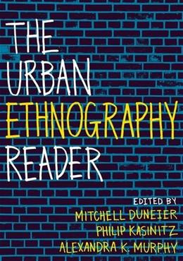 Urban Ethnography Reader, by Duneier 9780199743575